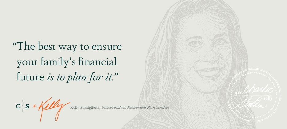 The best way to ensure your family's financial future is to plan for it.