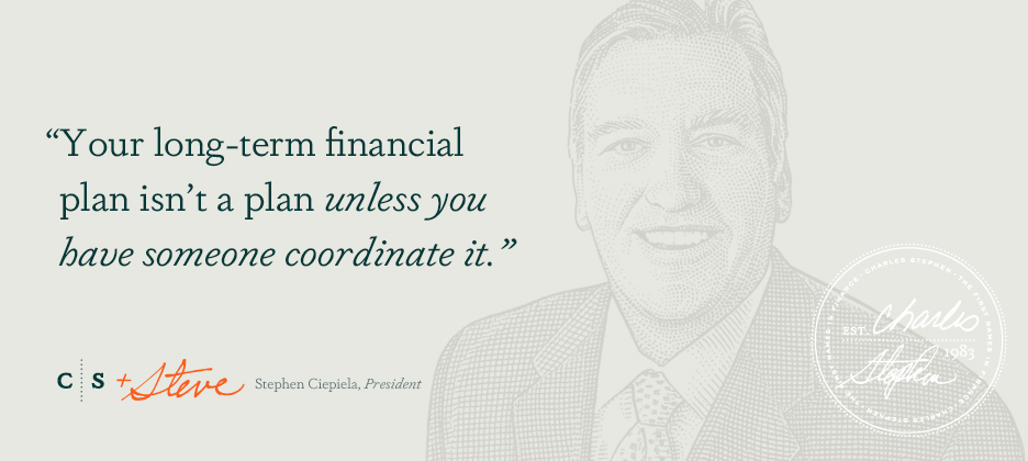 Your long-term financial plan isn't a plan unless you have someone coordinate it.